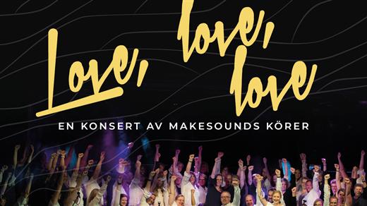 Bild för Love, love, love - en konsert med MakeSounds körer, 2019-05-12, Fryshuset Borlänge (fd Cozmoz Arena)