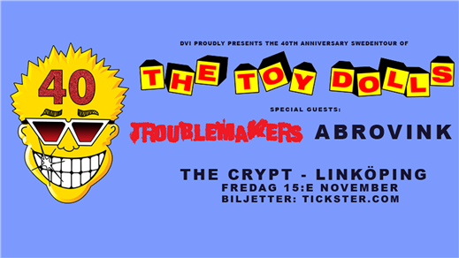 Bild för The Toy Dolls / Troublemakers / Abrovink, 2019-11-15, The Crypt