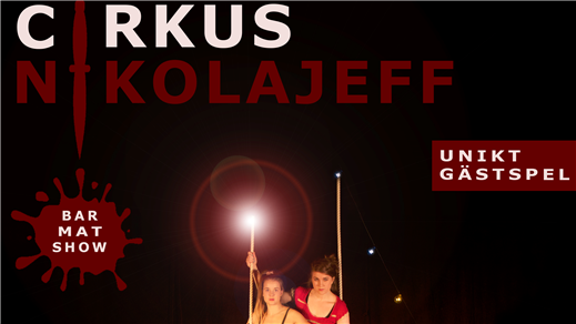 Bild för Cirkus Nikolajeff 2018, 2018-07-19, Ekenäs Gård / Östersundet / Mariestad