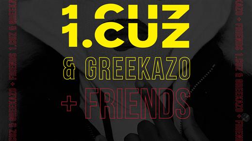 Bild för 1. Cuz & Greekazo + Friends på Trädgårn 13/3, 2020-03-13, Trädgår'n