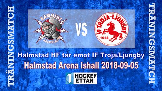 Bild för Träningsmatch Hammers vs. IF Troja/Ljungby, 2018-09-05, Halmstad Arena