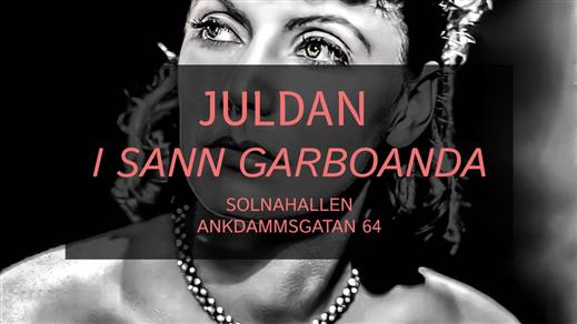 Bild för Juldan - I sann Garboanda, 2019-12-25, Solna Hallen