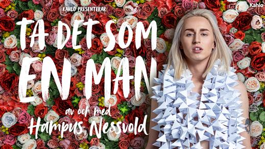 Bild för Ta det som en man - Hampus Nessvold, 2020-02-09, Idun, Umeå Folkets Hus
