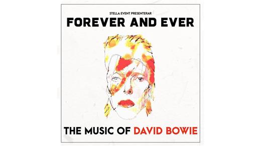 Bild för Forever and Ever – The Music of David Bowie, 2018-11-21, Södra Teaterns Stora Scen