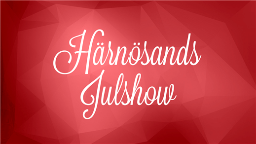 Bild för Härnösands Julshow 2016, 2016-12-02, Härnösands Arena