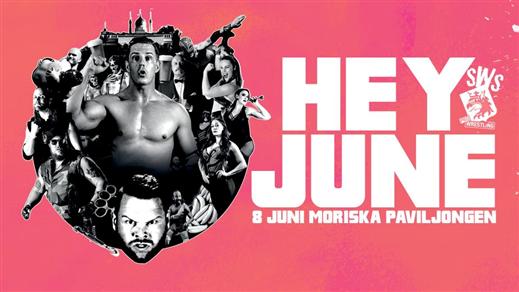 Bild för Hey June!/Wrestling!, 2019-06-08, Moriska Paviljongen