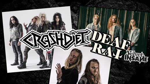 Bild för Crashdïet + Deaf Rat + Velvet Insane på Liljan, 2020-01-31, Liljan