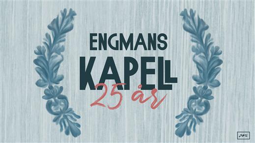 Bild för Engmans Kapell 25 år I Stocka, 2020-09-19, Stocka Folkets Hus