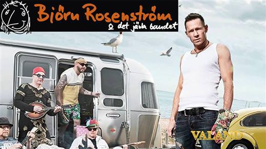 Bild för Björn Rosenström & Det J-vla Bandet Live, 2018-03-29, Valand