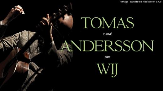 Bild för Tomas Andersson Wij - Kristianstad, 2019-03-28, Kulturhuset Kristianstad