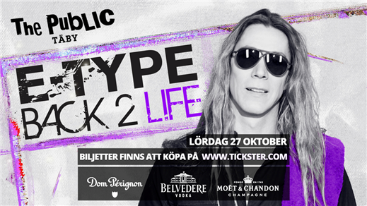 Bild för E-Type, Club Show - Täby (SE) - Lördag 27 Oktober, 2018-10-27, The Public Club Täby