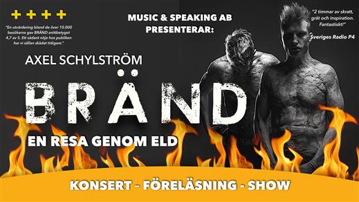 Bild för BRÄND – En resa genom eld, 2021-04-14, Växhuset Västerås