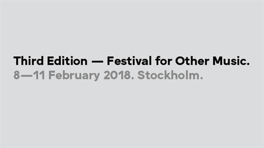 Bild för Third Edition Festival: Fredag Kväll, 2018-02-09, Fylkingen