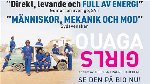 Bild för Ouaga Girls (Sv. txt), 2018-03-15, Emmaboda Folkets Hus