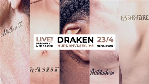 Bild för Hur kan vi? Live Göteborg, 2019-04-23, Draken (M)