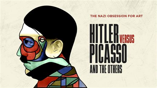 Bild för Konst på bio: Hitler versus Picasso, 2018-05-09, Kulturhuset Finspång, Stora Salongen