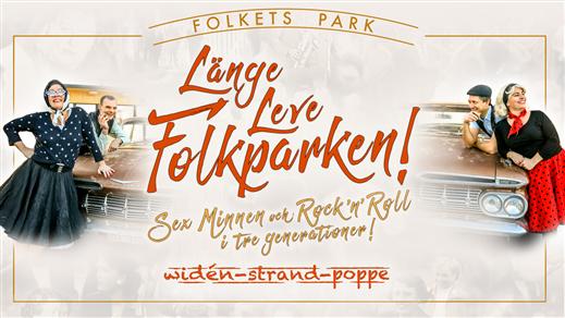 Bild för Länge Leve Folkparken!, 2021-09-24, Folkets Hus Motala Teatersalongen