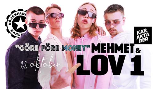 Bild för Lov1+Mehmet - LIVE, 2021-10-22, Nöjesfabriken