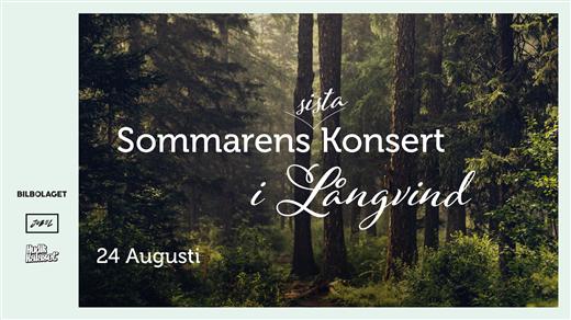 Bild för Sommarens Sista Konsert, 2019-08-24, Långvind