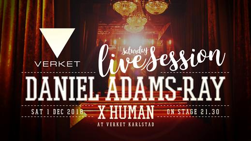 Bild för Verket Live Session - Daniel Adams-Ray X Human, 2018-12-01, VERKET