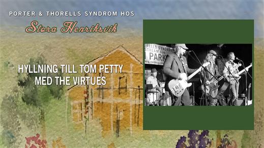 Bild för Hyllning till Tom Petty av The Virtues, 2021-07-17, Stora Henriksvik