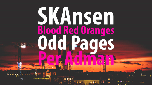 Bild för SKAnsen, Blood Red Oranges, Odd Pages & Per Adman, 2020-02-21, Katalin