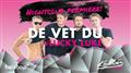 Nightclub Premiere - De Vet du!