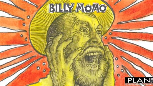 Bild för BILLY MOMO, 2021-10-16, Plan B