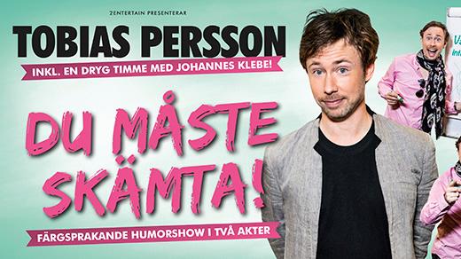 Bild för Tobias Persson – Du måste skämta!, 2016-11-24, Jönköpings Teater