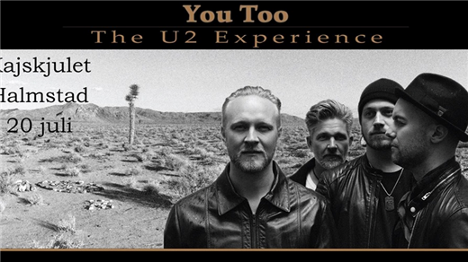 Bild för You Too - the U2 Experience, 2019-07-20, Kajskjulet