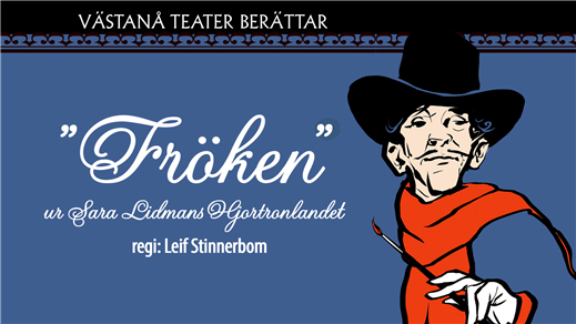 """Bild för Västanå på Rackstad: """"Fröken"""", 2019-02-01, Rackstadmuseet"""