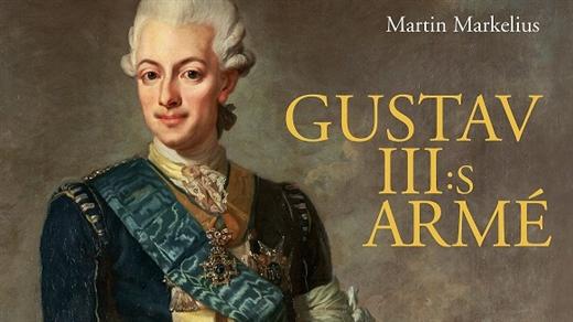 Bild för Föredrag: Gustav III:s armé, 2021-10-05, Armémuseum