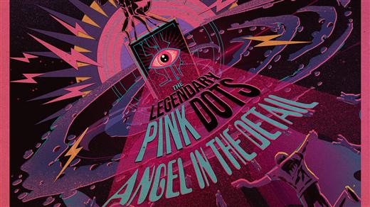 Bild för The Legendary Pink Dots (UK/NL) + Baba Vanga, 2020-02-07, Musikens Hus Stora Scen
