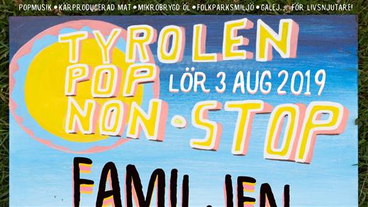Bild för Tyrolen Pop-Non-Stop, 2019-08-03, TYROLEN i Blädinge
