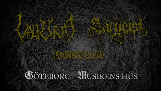 Bild för Valkyrja, Sargeist, Mortuus i Göteborg, 2019-12-20, Musikens Hus