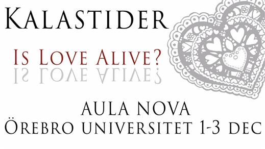 Bild för Kalastider - Is Love Alive? (18.30), 2016-12-03, Aula Nova