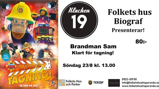 Bild för Brandman Sam - Klar för tagning!, 2020-08-23, Biosalongen Folkets Hus