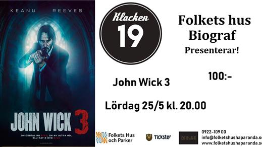 Bild för John Wick 3: Parabellum, 2019-05-25, Biosalongen Folkets Hus