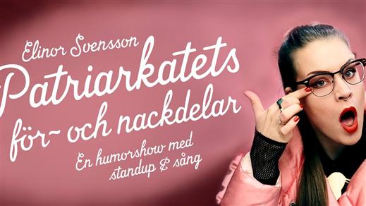 Bild för Patriarkatets för- och nackdelar - KALMAR, 2018-11-01, Söderport