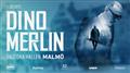 Dino Merlin - Malmö