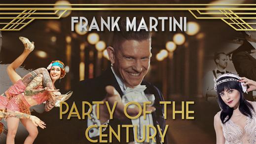 Bild för Frank Martini's Party of the Century Göteborg, 2019-11-23, Clarion Hotell Post
