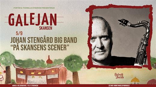 """Bild för Johan Stengård Big Band """"På Skansens scener"""", 2021-09-05, Galejan, Skansen"""