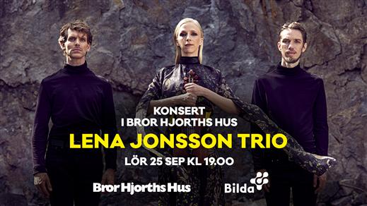 Bild för Lena Jonsson Trio, 2021-09-25, Bror Hjorths Hus