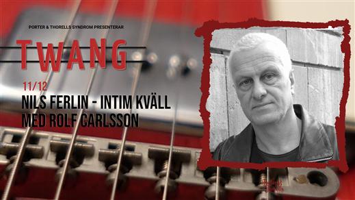 Bild för Nils Ferlin - intim kväll med Rolf Carlsson, 2021-12-11, Twang
