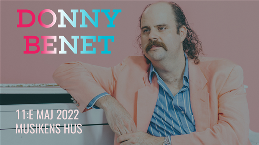 Bild för Donny Benet (AUS), 2022-05-11, Musikens Hus Stora Scen