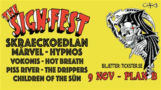Bild för The Sign Fest, Malmö, 2019-11-09, Plan B, Malmö