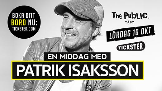 Bild för Dinner Show med Patrik Isaksson Lördag 16 Oktober, 2021-10-16, The Public Täby