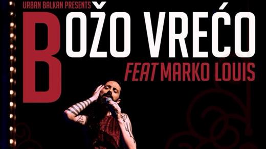 Bild för Božo Vrećo feat Marko Louis 28/9 2018, 2018-09-28, Moriska Paviljongen Malmö