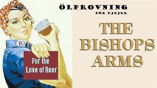 Bild för Ölprovning för tjejer på Bishops Arms, 2020-03-07, Elite Stadshotellet Eskilstuna