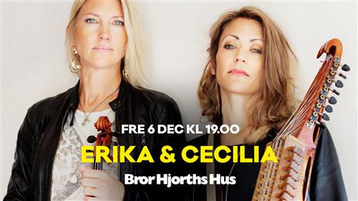 Bild för Erika & Cecilia, 2019-12-06, Bror Hjorths Hus